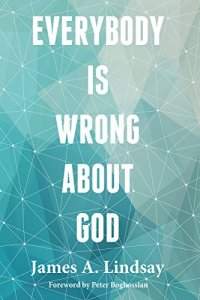 Cover of Everybody is Wrong About God